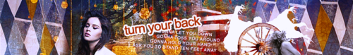 Turn Your Back Banner